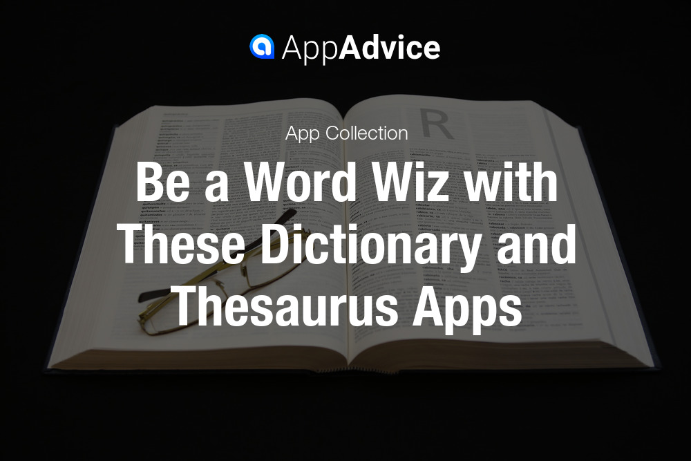 Best Dictionary and Thesaurus Apps for iOS