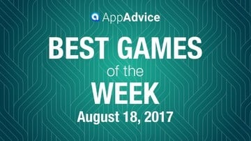 Best New Games For The Week Of August 17th, 2017