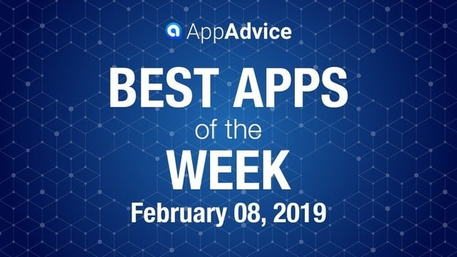 Best Apps of the Week February 8, 2019