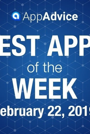 Best Apps of the Week February 22, 2019