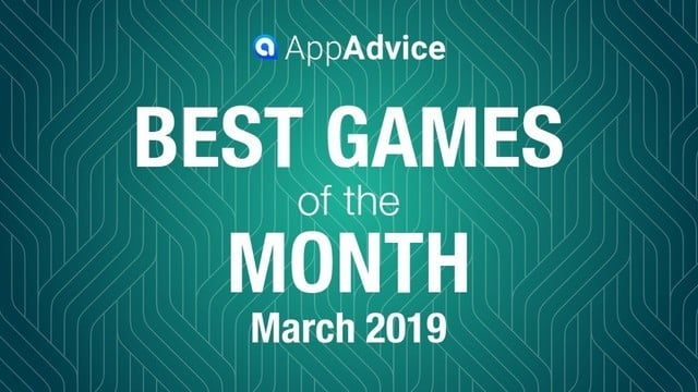 Best Games of the Month March 2019