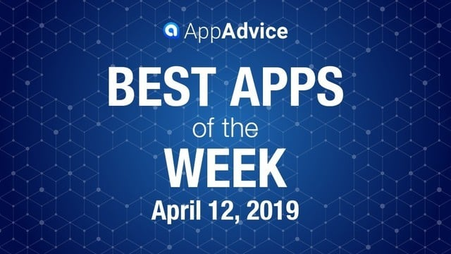 Best Apps of the Week April 12, 2019