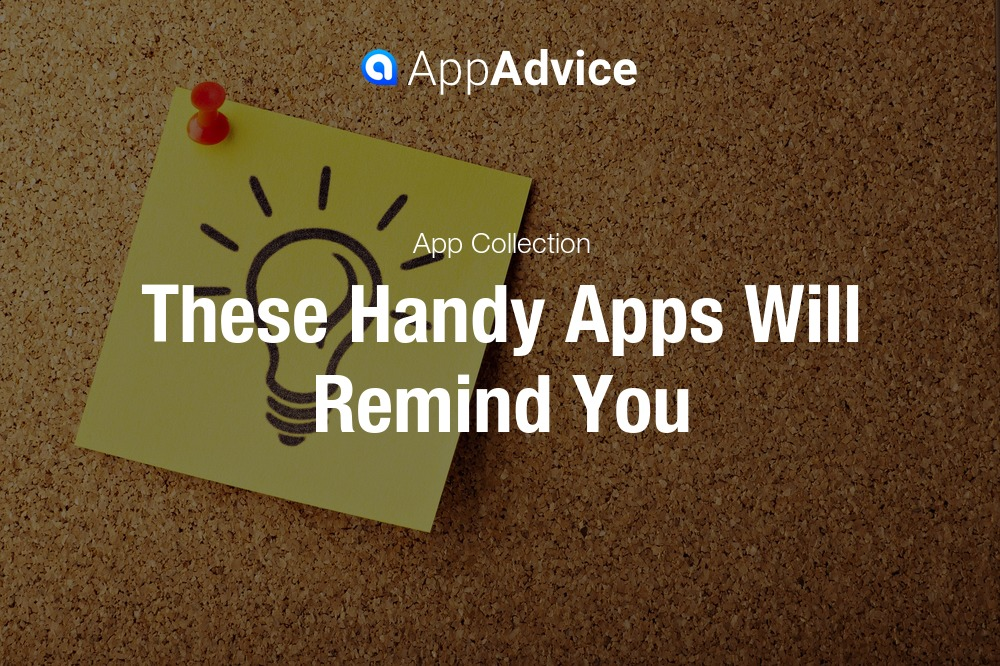 These handy apps will remind you