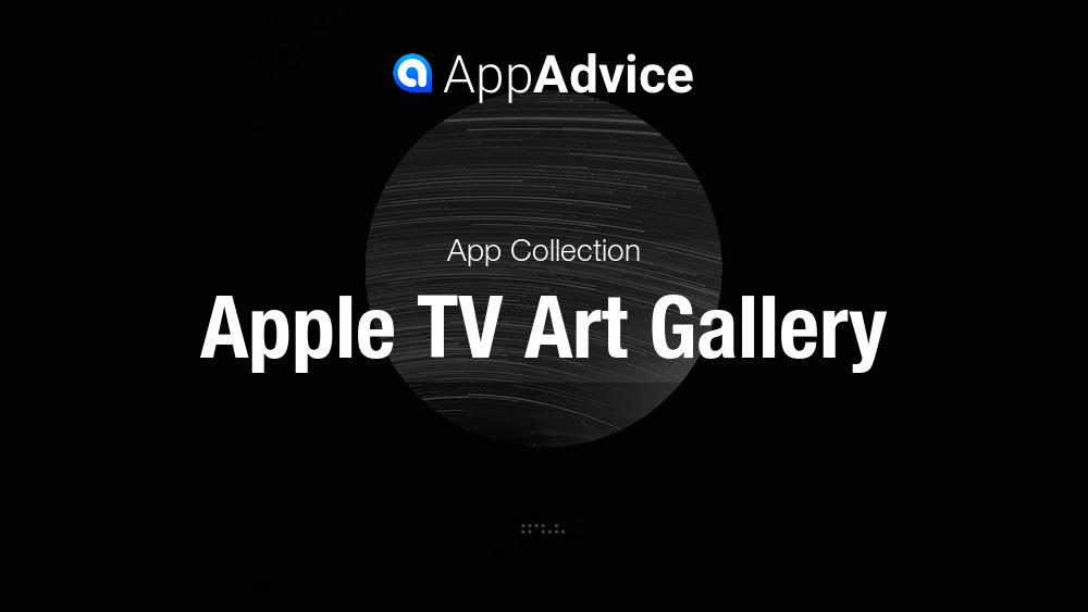 Best Art Gallery Apps for Apple TV