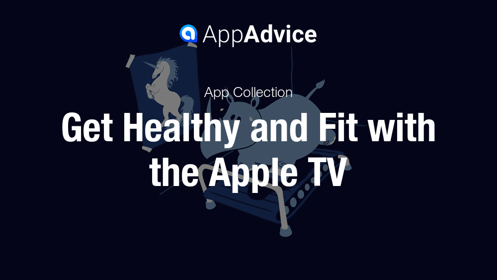 Best Fitness Apps for the Apple TV
