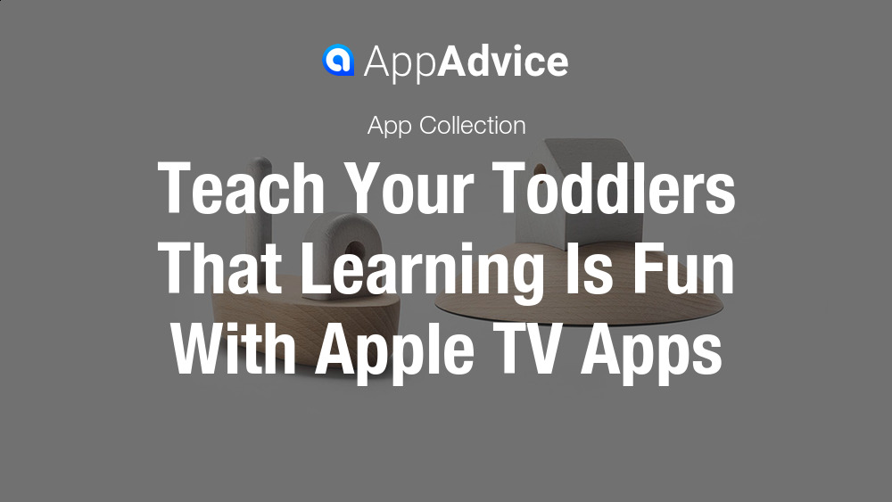Learning Apps for Toddlers on Apple TV