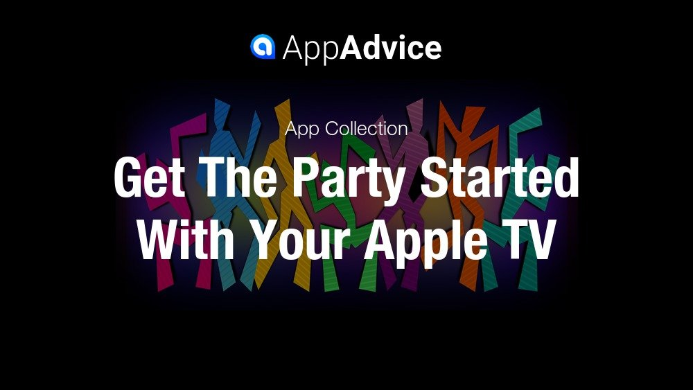 Party Apps for Apple TV
