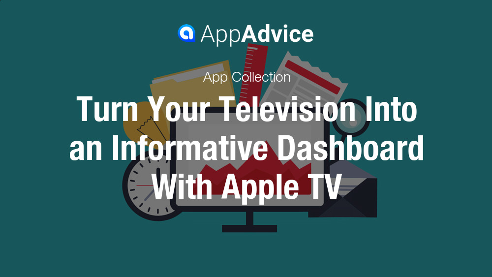 Turn Your Apple TV into an Information Dashboard