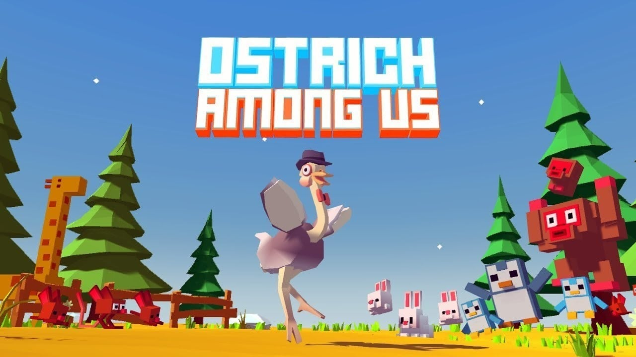 Game Of The Day: Ostrich Among Us - Can't Stop The Feeling