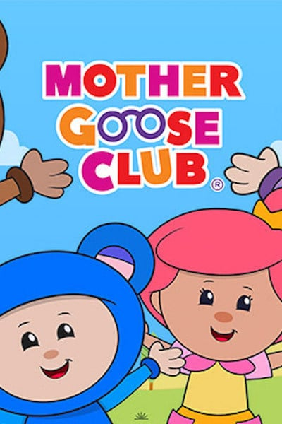 Mother Goose Club: Kids & Baby Video, Books, Games
