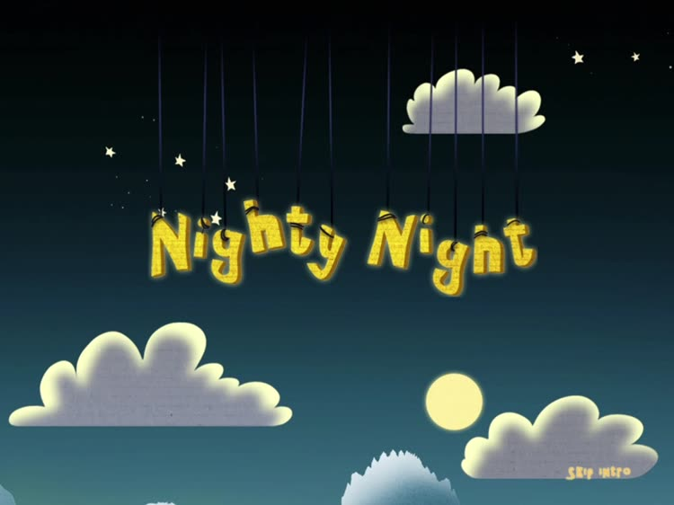 Night Night! Bedtime!