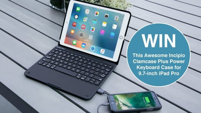 GearAdvice GIVEAWAY #2: Win an Incipio Clamcase Plus Power Keyboard Case for 9.7-inch iPad Pro