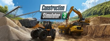 Construction Simulator 3 Adds a New Perspective, More Vehicles and European Setting